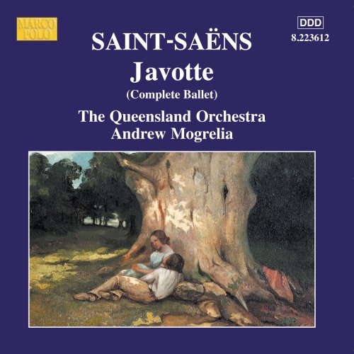 Saint-Saens - Andrew Mogrelia Javotte CD