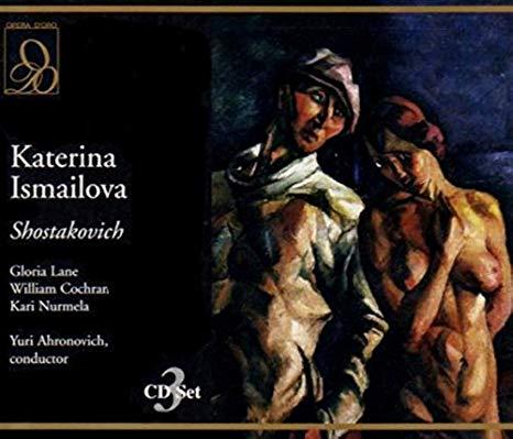 Shostakovich - Gloria Lane, William Cochran, Kari Nurmela, Yuri Ahronovich Katerina Ismailova Vinyl