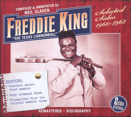 King, Freddie The Texas Cannonball - Selected Sides - 1960 - 1962