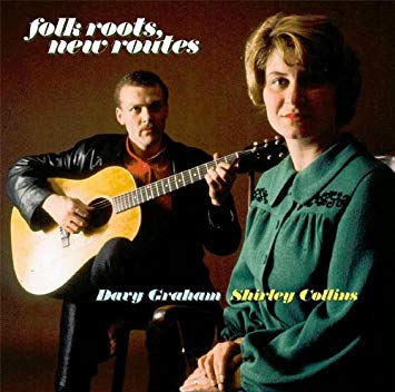 Graham, Davy & Collins, Shirley Folk Roots, New Routes