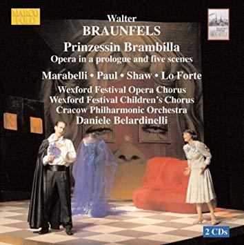 Braunfels - Marabelli, Paul, Shaw, Lo Forte, Daniele Belardinelli Prinzessin Brambilla