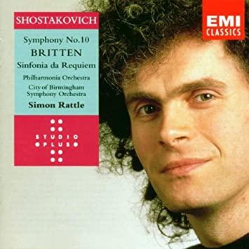 Shostakovich / Britten - Simon Rattle Symphony No. 10 / Sinfonia da Requiem