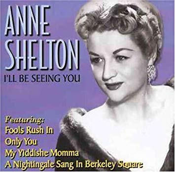 Shelton, Anne I'll Be Seeing You Vinyl