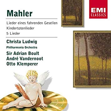 Mahler, Christa Ludwig, Adrian Boult, Andre Vandernoot, Otto Klemperer Lieder eines fahrenden Gesellen Kindertotenlieder - 5 Lieder