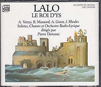 Lalo - Vanzo, Massard, Guiot, Pierre Dervaux Le Roi D'Ys CD