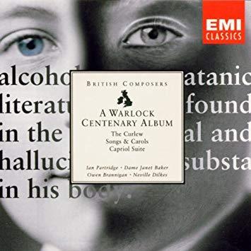 Warlock - Ian Partridge, Janet Baker, Owen brannigan, Neville Dilkes A Warlock Centenary Album
