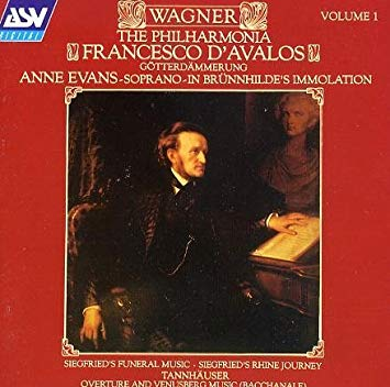 Wagner - Francesco D'Avalos, Anne Evans Highlights Vol. 1 CD