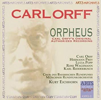 Orff - Prey, Popp, Wagemann, Ridderbusch, Kurt Eichhorn Orpheus