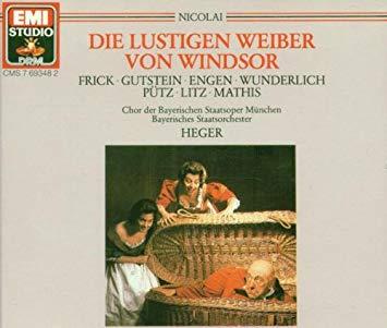 Nicolai - Frick, Gutstein, Engen, Wunderlich, Pütz, Litz, Mathis, Chor Der Bayerischen Staatsoper, Bayerisches Staatsorchester, Heger Die Lustigen Weiber von Windsor