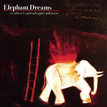 Grasshopper Takeover Elephant Dreams Vinyl