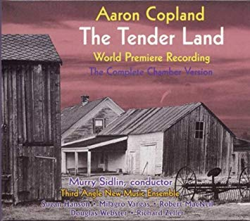 Copland - Murry Sidlin, Hanson, Vargas, MacNeil, Webster, Zeller The Tender Land