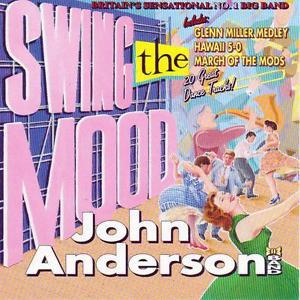 Anderson, John Band Swing The Mood Vinyl