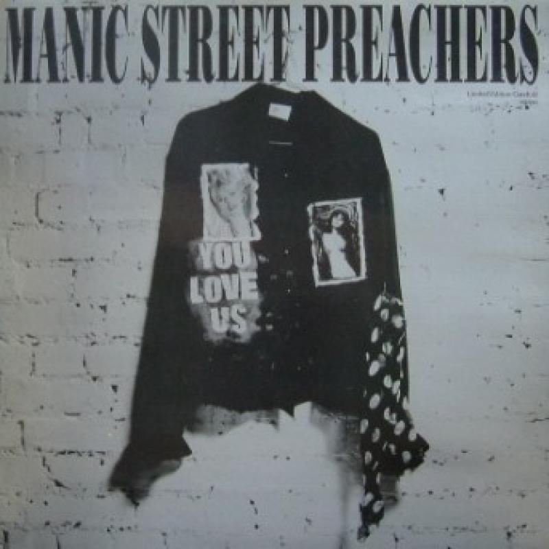 Manic Street Preachers You Love Us