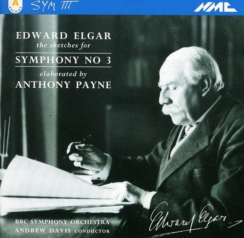 Elgar - Anthony Payne, Andrew Davis Symphony No. 3
