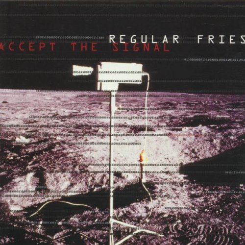 Regular Fries Accept The Signal  Vinyl
