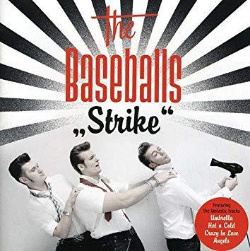 The Baseballs Strike