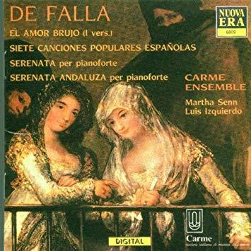 Falla -  Martha Senn, Luis Izquierdo El Amor Brujo CD