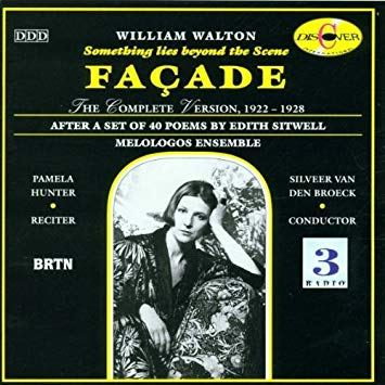 William Walton - Melologos Ensemble, Silveer Van Den Broeck, Pamela Hunter Façade - After A Set Of 40 Poems By Edith Sitwell
