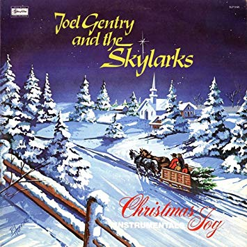 Joel Gentry and the Skylarks Christmas Joy Vinyl