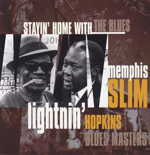 Hopkins, Lightin' & Slim, Memphis Stayin' Home With The Blues