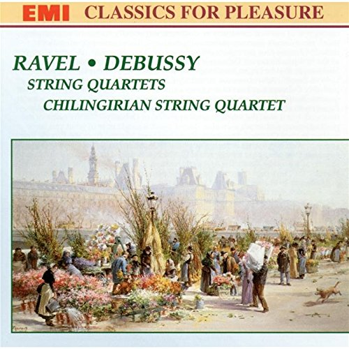 Ravel / Debussy - Chilingirian String Quartet String Quartets