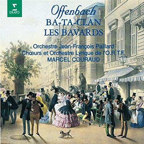 Offenbach - Marcel Couraud Ba-Ta Clan / Les Bavards