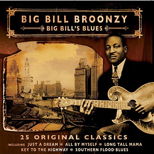 Big Bill Broonzy Big Bill's Blues