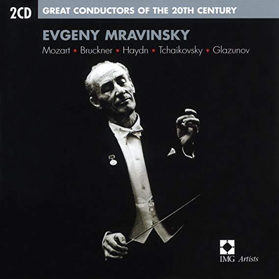 Mozart, Brucker, Haydn, Tchaikovsky, Glazunov, Evgeny Mravinsky Great Conductors of the 20th Century - Evgeny Mravinsky