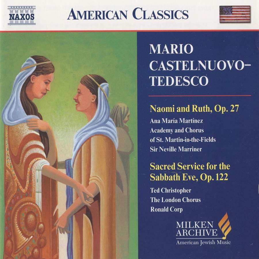Castelnuovo-Tedesco - Martinez, Neville Marriner, Ted Christopher, Ronald Corp Choral Music