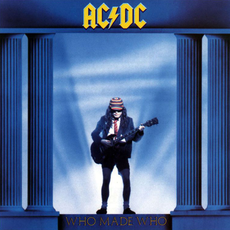 AC/DC Who Made Who