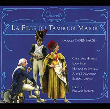 Offenbach - Harbell, Musy, Pondeau, Mallabrera, Arnaud, Richard Blareau La Fille Du Tambour Major CD