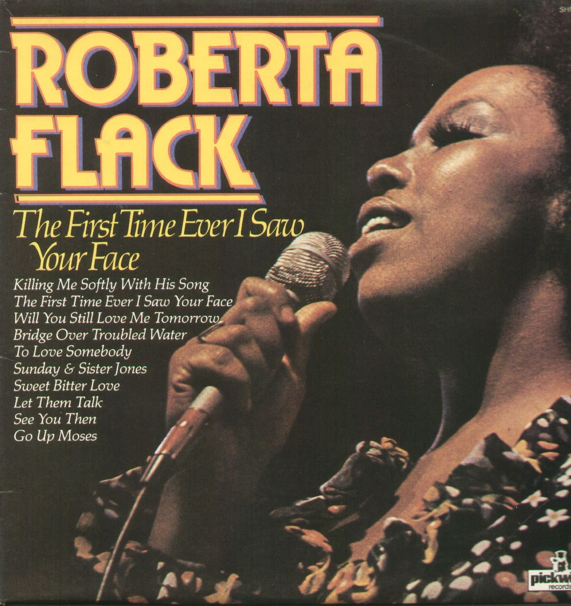 Roberta, Flack The First Time Ever I Saw Your Face