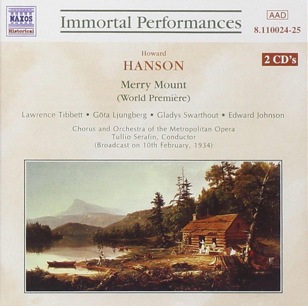 Hanson - Tibbett, Ljungberg, Swarthout, Johnson, Tullio Serafin Merry Mount