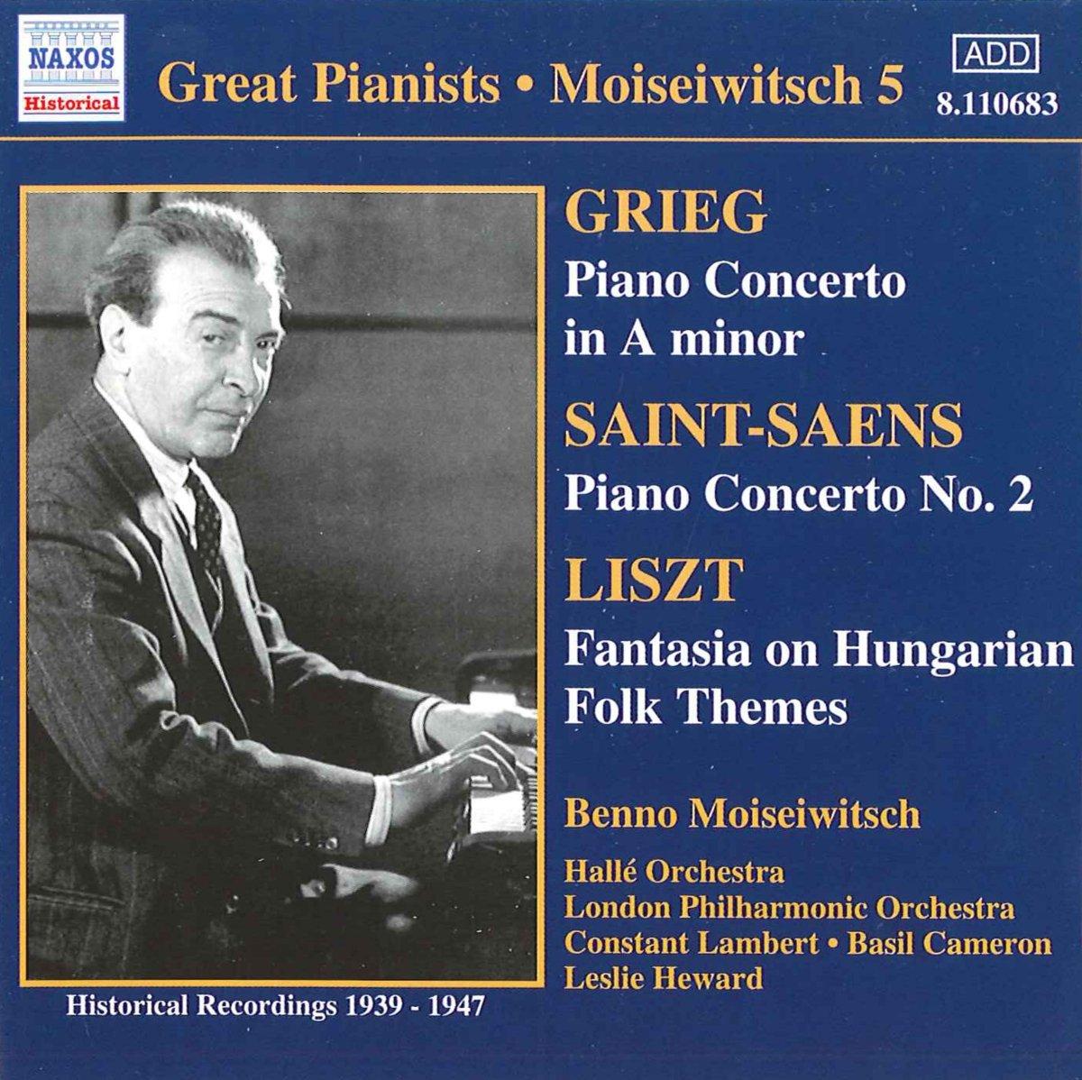 Grieg, Saint-Saens, Liszt, Benno Moiseiwitsch Great Pianists - Moiseiwitsch 5