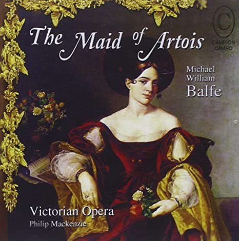 Balfe - Philip Mackenzie The Maid of Artois