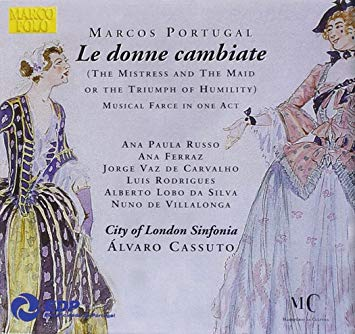 Portugal – City Of London Sinfonia, Álvaro Cassuto Le donne cambiate (The Mistress And The Maid Or The Triumph Of Humility)