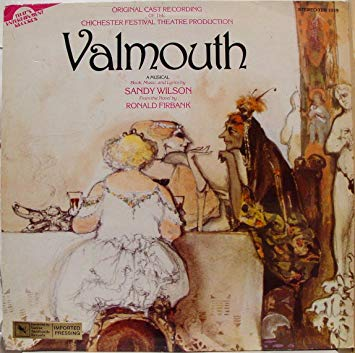 Sandy Wilson Valmouth - A Musical
