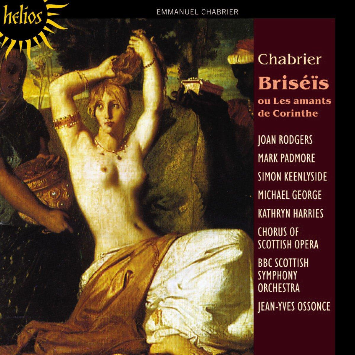 Chabrier - Rodgers, Padmore, Keenlyside, George, Harries, Jean Yves Ossonce Briseis Vinyl