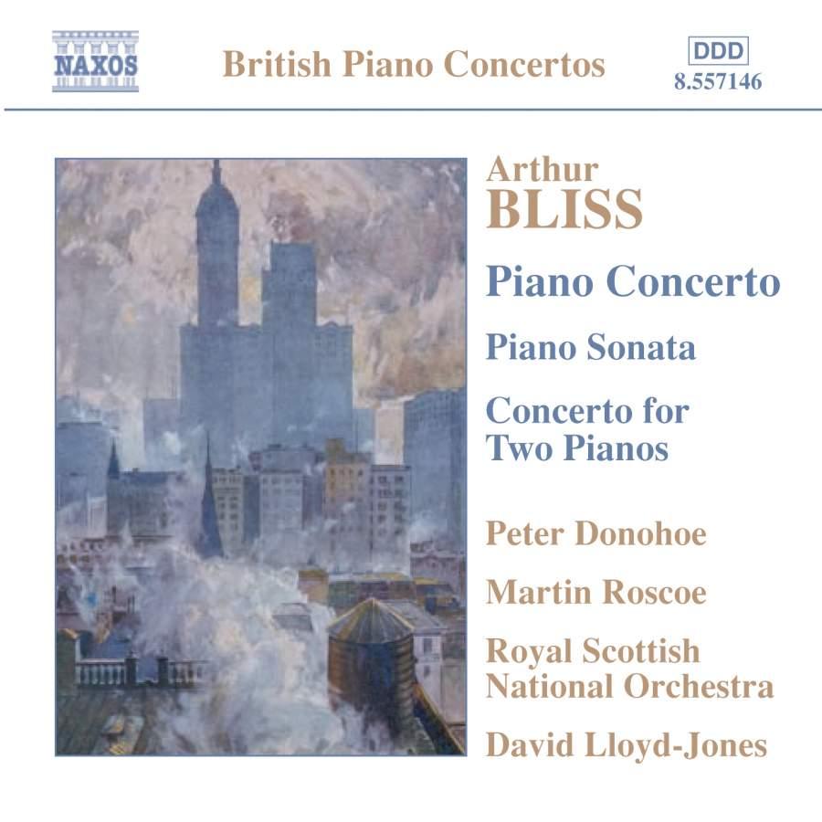 Bliss - Peter Donohoe, Martin Roscoe, David Lloyd-Jones Piano Concerto
