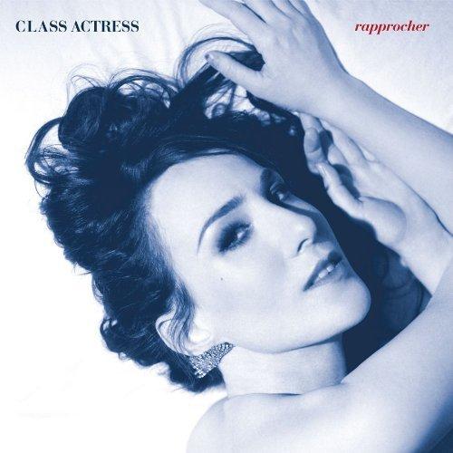 Class Actress Rapprocher