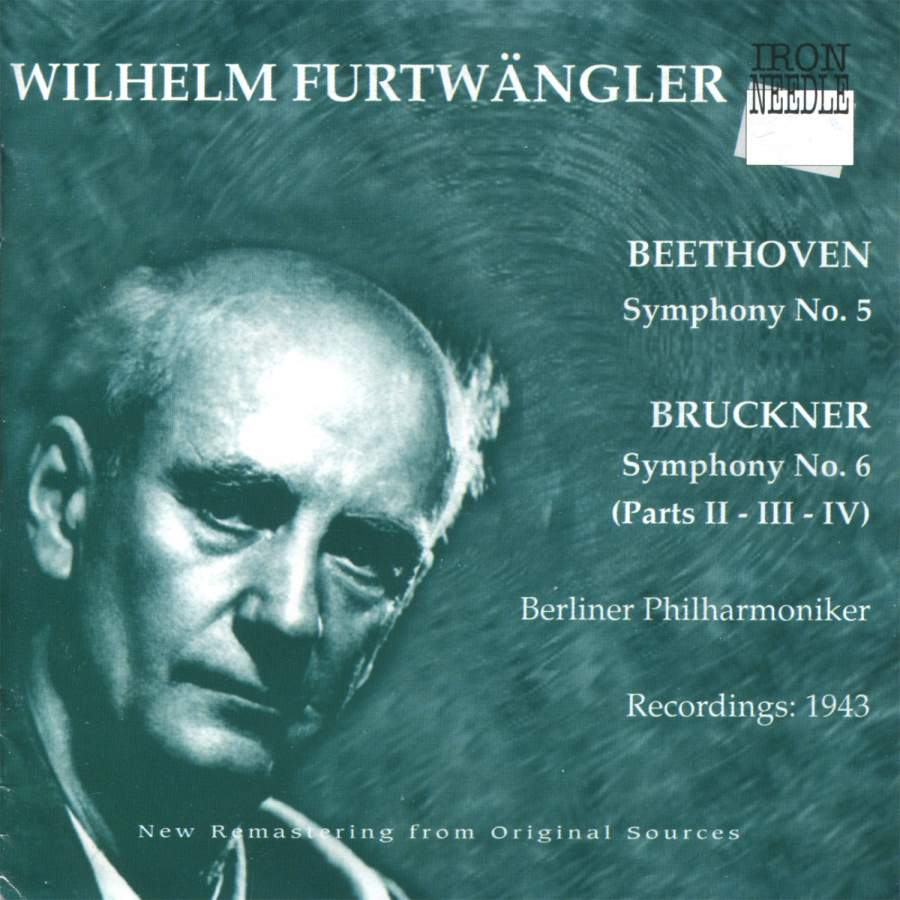 Beethoven, Bruckner, Furtwangler Furtwangler In Berlin (1943)