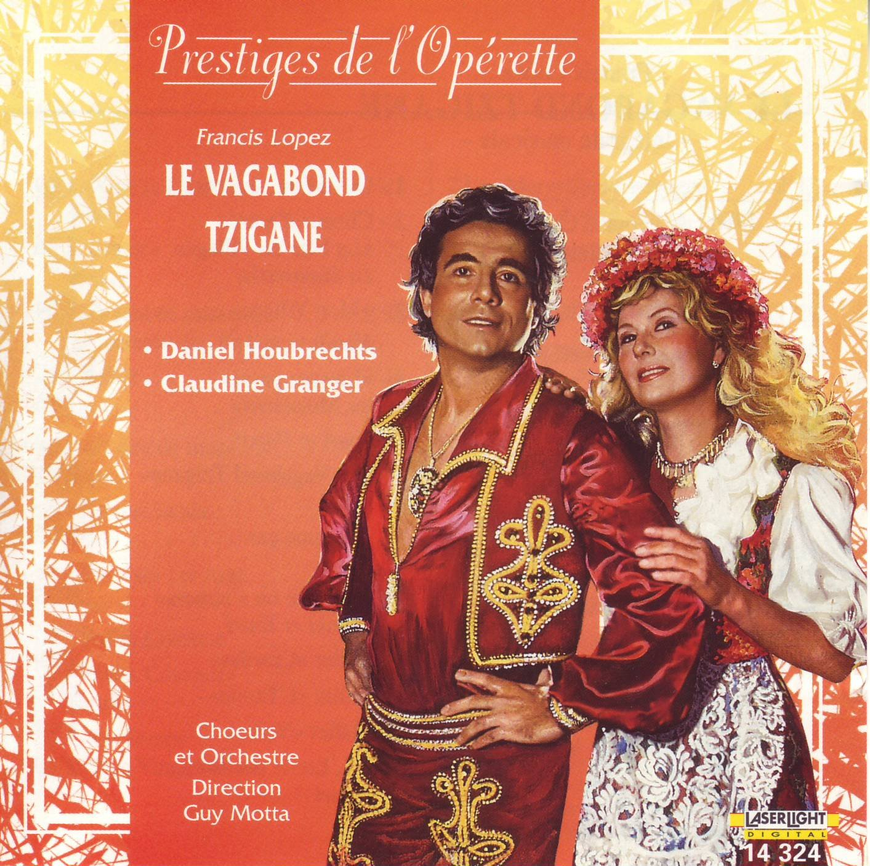 Lopez - Daniel Houbrechts, Claudine Granger, Guy Motta Le Vagabond Tzigane Vinyl