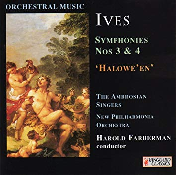 Ives - The Ambrosian Singers / New Philharmonia Orchestra / Harold Farberman Symphonies Nos. 3 & 4; Halowe'en