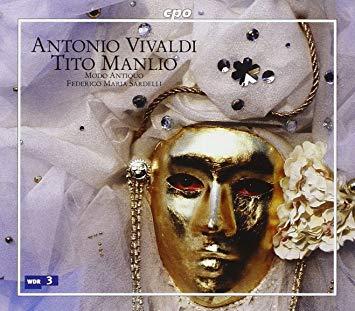 Vivaldi - Modo Antiquo, Federico Maria Sardelli Tito Manlio