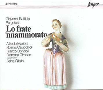 Pergolesi - Mariotti, Cavicchioli, Bonisolli, Girones, Felice Cillario Lo Frate 'Nnammorato Vinyl