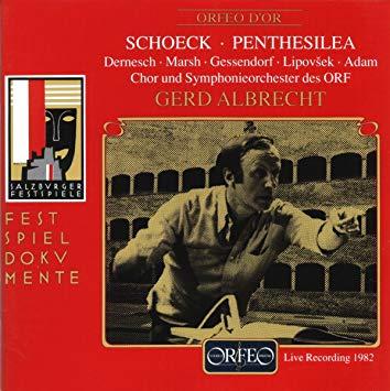 Schoeck - Dernesch, Marsh, Gessendorf, Lipovsek, Adam, Gerd Albrecht Penthesilea