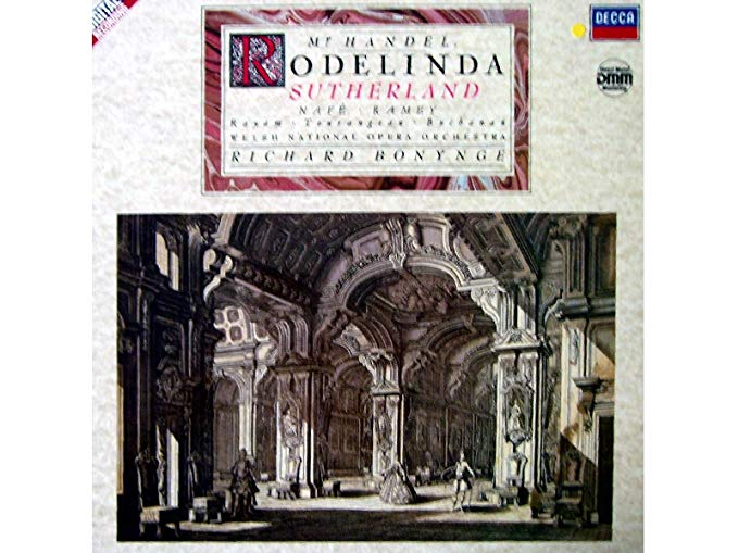 Handel - Sutherland, Nafé, Ramey, Rayam, Tourangeau, Buchanan, Welsh National Opera Orchestra, Richard Bonynge Rodelinda