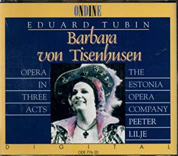 Tubin - The Estonia Opera Company, Peeter Lilje Barbara Von Tiesenhusen Vinyl