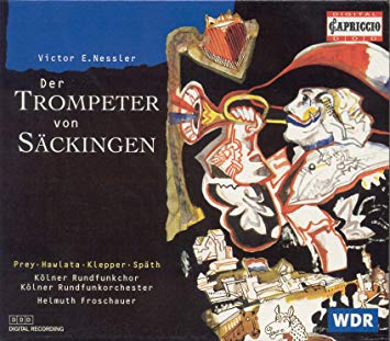 Nessler - Prey, Hawlata, Klepper, Spath, Helmuth Froschauer Der Trompeter von Sackingen CD