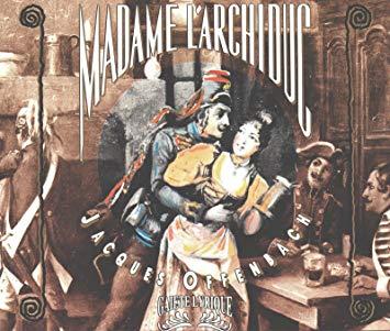 Offenbach - Jean-Claude Hartemann Madame L'Archiduc
